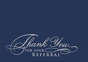 Thank You for Your Referral