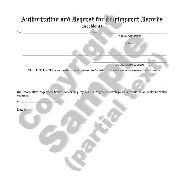 "Authorization and Request for Employment Records - Accident Litigation Law Form - 2 Pages - Letter Size, 8 1/2"" x 11"" - 25/PK"
